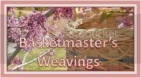 Basketmaster&#8217;s Weavings